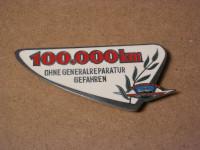 Plakette 100000 km ohne Generalreparatur