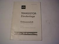 Einbauvorschrift Transistor-Zündanl.