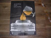 Plakat Alkohol macht Fahruntüchtig
