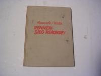 RENNEN/SIEG/REKORDE