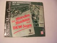 DKW-RENNMASCHINEN 1921-1956