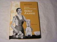 Unser Kochbuch der 50er Jahre