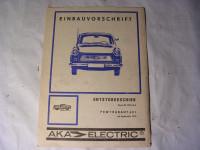 Einbauvorschrift Entstörgeschirr Trabant 601